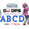 ABCD-YARIYAAN(MAKING)-Dj DPS