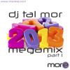 2013 Megamix - DJ Tal Mor