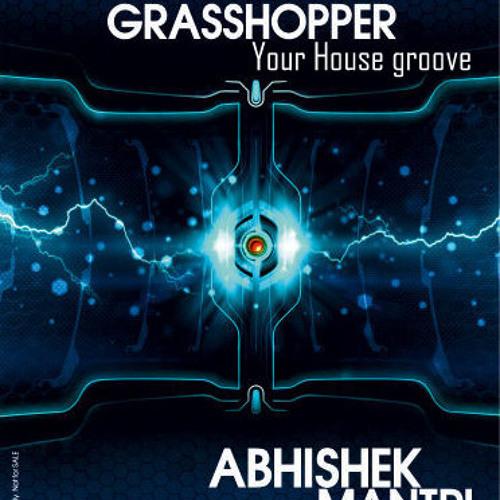 Grasshopper December 2013 Your House Groove Session Feat Abhishek Mantri N Deep Kontakt