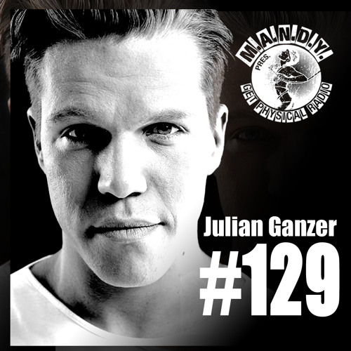 Get Physical Radio #129 mixed by Julian Ganzer