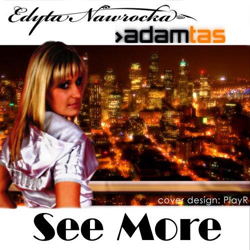 Edyta Nawrocka - See More (Adam Tas Original)