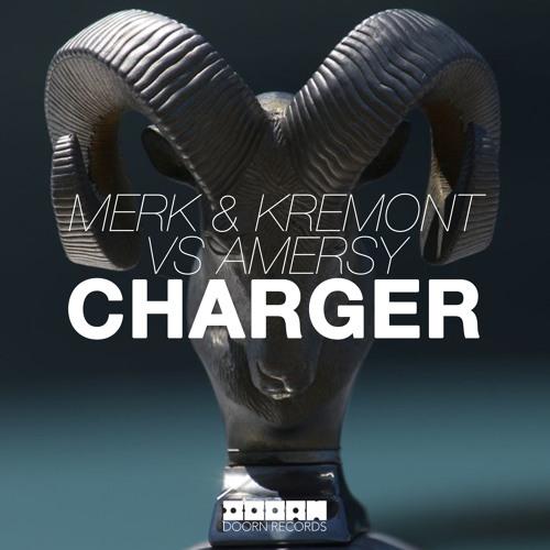 Merk & Kremont vs Amersy - Charger (Original Mix)