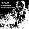 The Police - Walking On The Moon (Everybody Loves Velvet Remix)