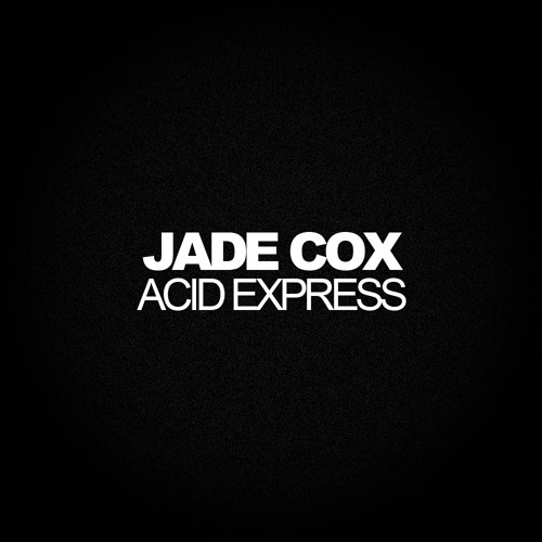 Acid Express (Original Mix) [Free Download]