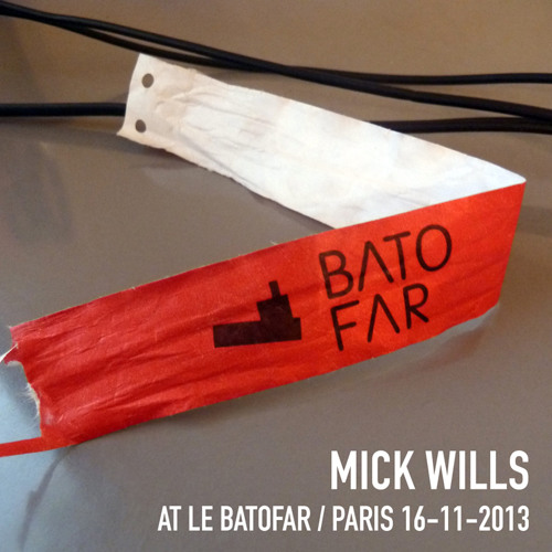 Mick Wills @Le Batofar - Paris - 16.11.2013