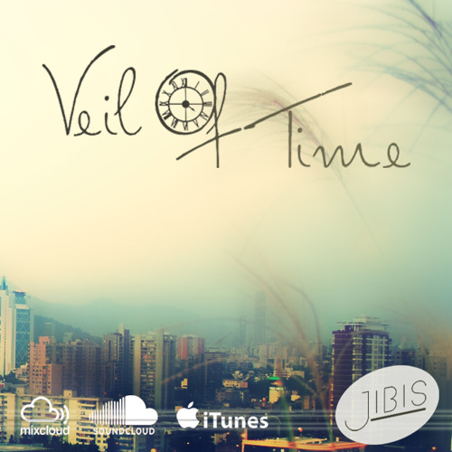 Veil Of Time / Underground Hour [Podcast] - By Jibis