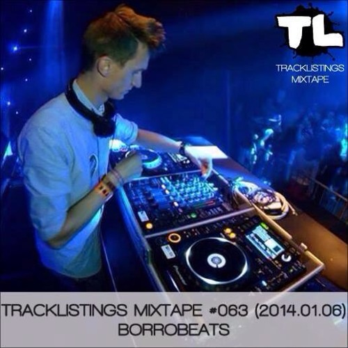 Tracklistings Mixtape #063 (2014.01.06) : BoЯRoBeats