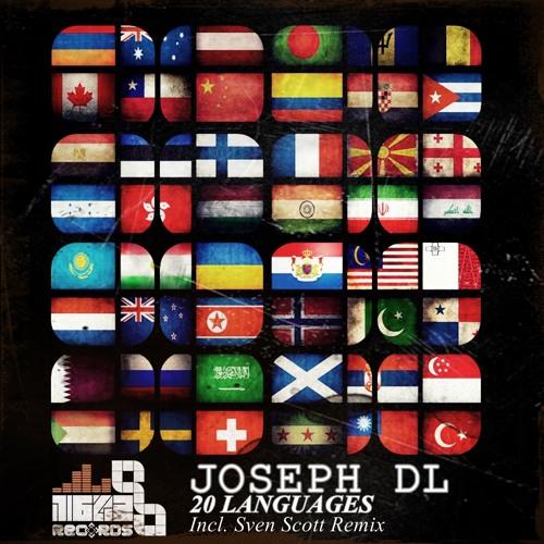 Joseph DL - 20 Languages EP (Incl. Sven Scott Remix) *** OUT NOW ***