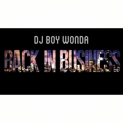 Back In Business 2014 Mix