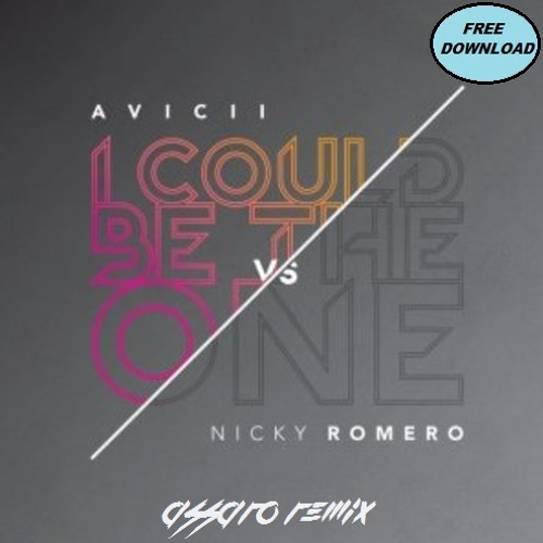 Avicii ft. Nicky Romero - I Could Be The One (Assaro Bootleg) *Free Download*