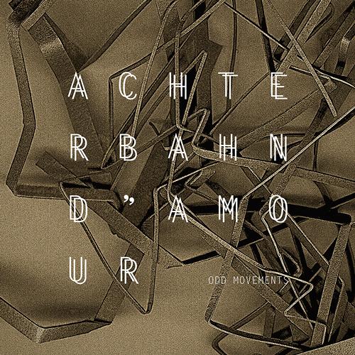 Achterbahn D' Amour - Odd Movements 2LP