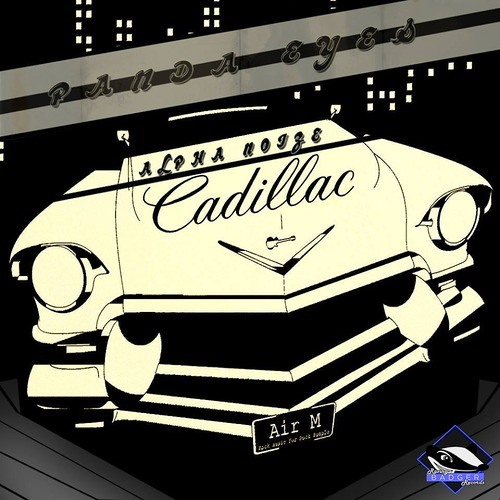 Cadillac by Panda Eyes & Alpha Noize
