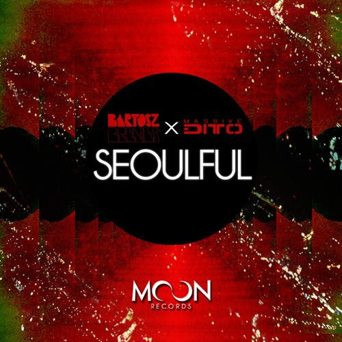 Bartosz Brenes & Massive Ditto - Seoulful (Preview)