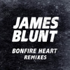 James Blunt - Bonfire Heart (Whyman Remix)