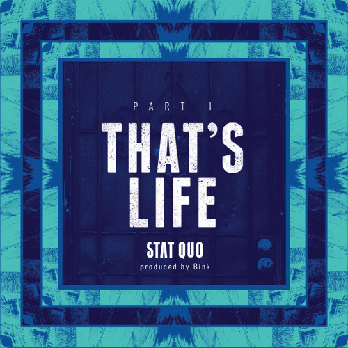 That's Life Part I (prod. by Bink)