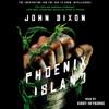 PHOENIX ISLAND Audiobook Excerpt 2
