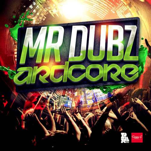 Mr Dubz - Ardcore OUT NOW