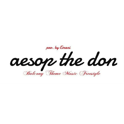 Aesop The Don - Balcony Theme Music Freestyle [pro. Emani]