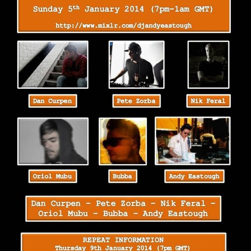 Deeper Sounds w/Andy Eastough - 05.01.14 - Dan Curpen, Pete Zorba, Nik Feral, Oriol Mubu & Bubba