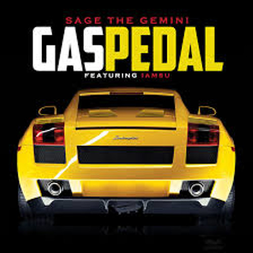Gas Pedal - Sage The Gemini feat. IAMSU (Dave Aude Remix)