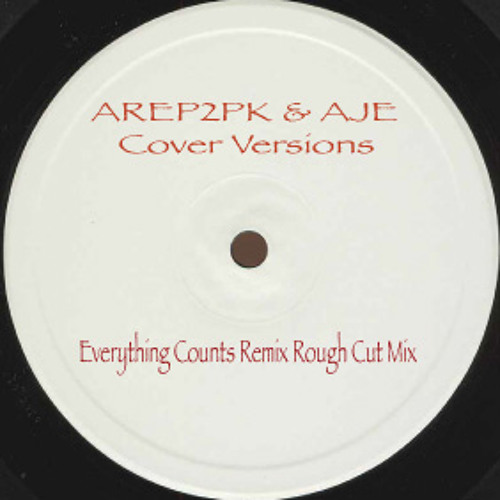 AREP2PK & AJE - Everything Counts Rough Mix