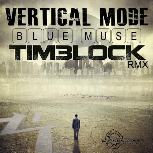 VERTICAL MODE - BLUE MUSE (TIMELOCK RMX) sample