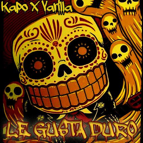 Kapo x Varilla - Le Gusta Duro (Original Mix)