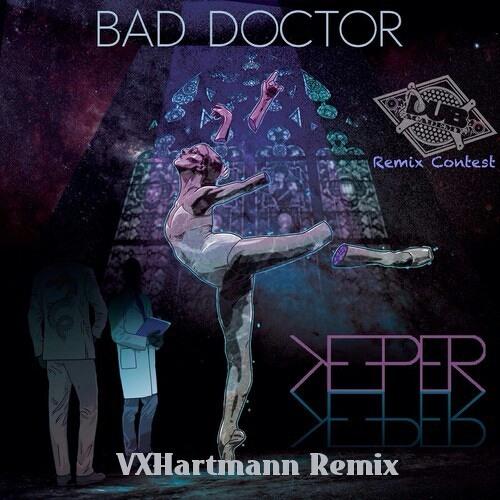 Bad Doctor - Keeper (VinnyX-Remix)