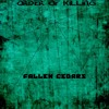 Order of Killing - Fallen Cedars [FREE DOWNLOAD]