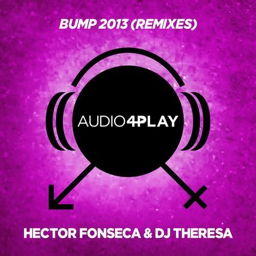 Hector Fonseca & DJ Theresa - BUMP (Rodolfo Bravat Remix)