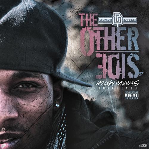 The OtherSide By Denzil Porter (Feat Swerve Mitch)