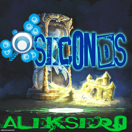 '' The Seconds'' - Aleksero - (Original Mix)