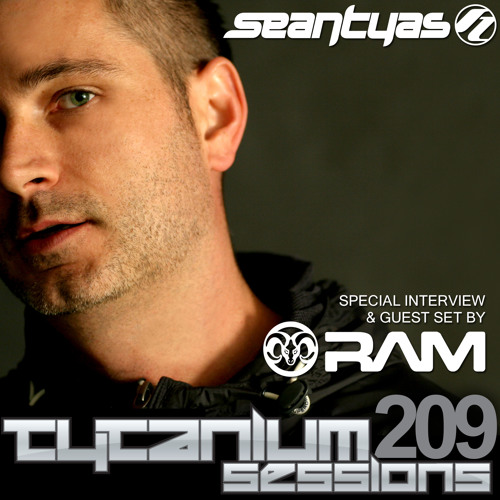 Tytanium Sessions 209 with guest RAM