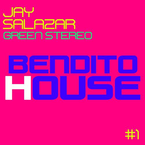Jay Salazar (Green Stereo) - Bendito House - Dj Session - January 2014