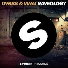 DVBBS & VINAI - Raveology [OUT NOW]