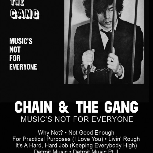 Chain and the Gang - Not Good Enough