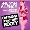 [ NEW ]  Oh  Mama Shake That Booty  x_O2014  ( DJ ARM KUNG )