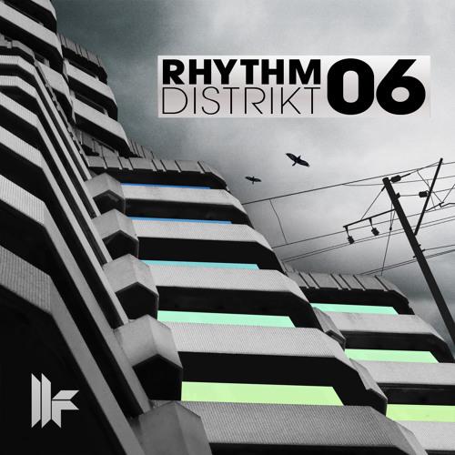 Rhythm Distrikt 06 - OUT NOW