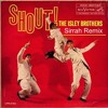 Shout - The Isley Brothers (Sirrah Remix)