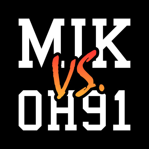 MIK Vs. OH91: Spray Out [FREE DOWNLOAD]