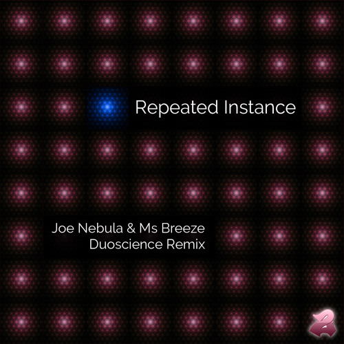 Joe Nebula & Ms Breeze - Repeated Instance - Back2You - Drum and Bass