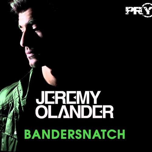 Jeremy Olander - Bandersnatch (Original Mix)