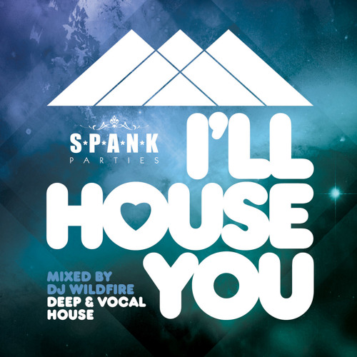 Spank Parties Presents… I'LL HOUSE YOU PETERBOROUGH - Sat 1st Feb 2014 @ Halo (Mixed by DJ Wildfire)