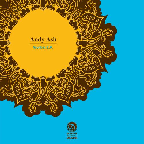 Andy Ash - Workin