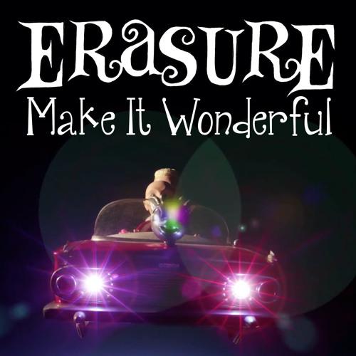 ERASURE - MAKE IT WONDERFUL (MORLANDO CLUB MIX)