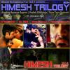 Himesh Trilogy 2014 ft. Hookah Bar - DJ SACCHIN
