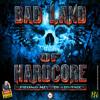 BAD LAND OF HARDCORE - Promo-mix by Arsonic 2K13