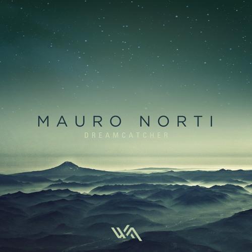Mauro Norti - Dreamcatcher (Original Mix) cut