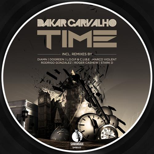 Dakar Carvalho - Time (Roger Cashew Remix) SNIPPET