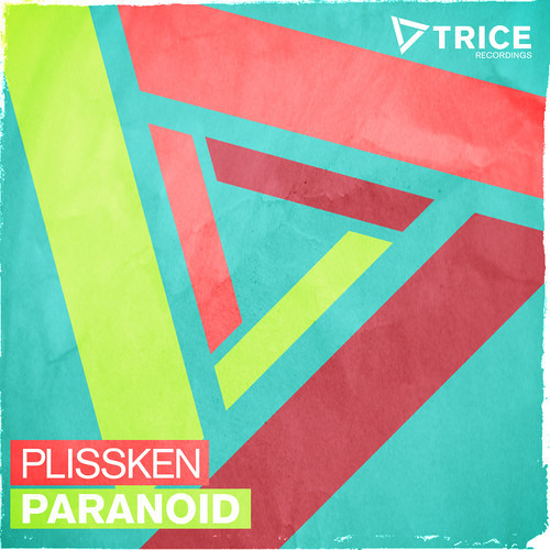 Plissken - Paranoid [Armada Trice] OUT NOW!